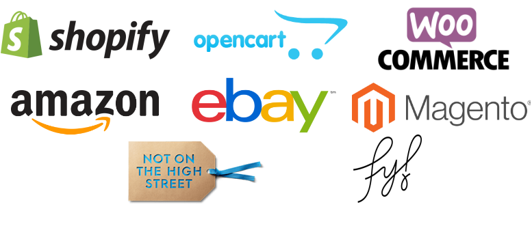 Amazon - Not On The High Street - Magento - Shopify - Open Cart - Woo Commerce - Ebay - Fy